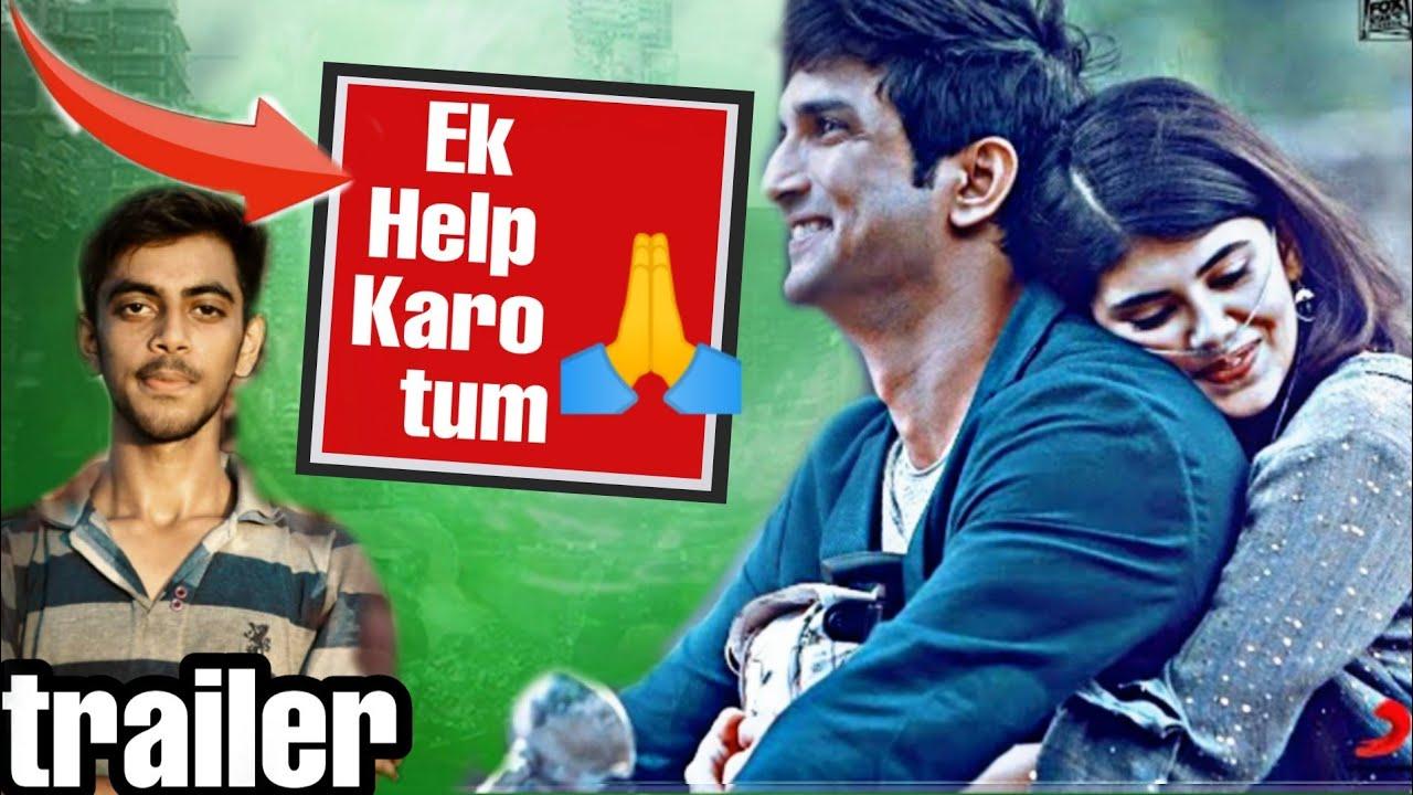 Dil bechara ||ek help chahiye Tum sabse 🙏||sushant Singh rajput ||official trailer Dil bechara