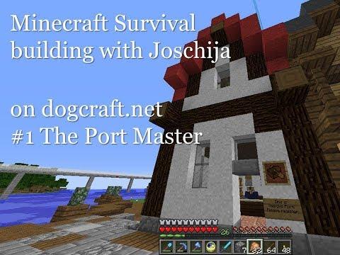 Minecraft Survival Letsplay - dogcraft.net S2 - building with Joschija 1 - The Port Master
