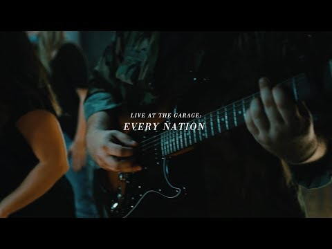 Every Nation (Live at the Garage)