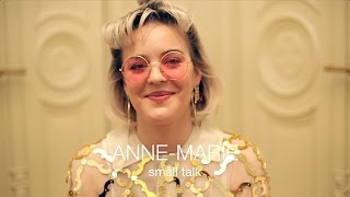 ANNE-MARIE Interview | Småll Talk