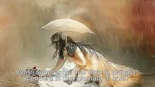 Have you ever seen the rain Rod Stewart Lyrics Tradotto in italiano