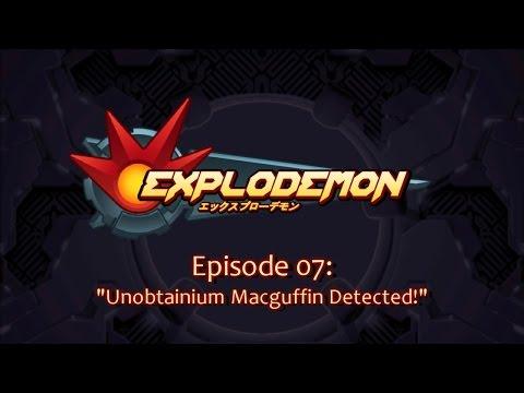 Explodemon - 007: Unobtainium Macguffin Detected! |