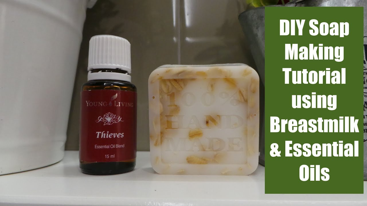 Diy Soap Essential Oils Diy Melt And Pour Soap Making Tutorial Using Breastmilk And Essential Oils