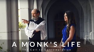 A Monk's Life: Living a life of contemplation