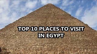 Best Places To Visit - EGYPT   Travel & Tourism