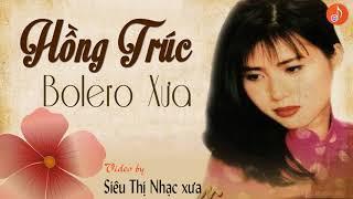 HỒNG TRÚC Nhạc Vàng Xưa - Tuyệt Phẩm Nhạc Vàng Hải Ngoại Xưa Hay Nhất Hồng Trúc