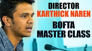 Mani Ratnam Always Advises This! | Karthick Naren | BOFTA Master class