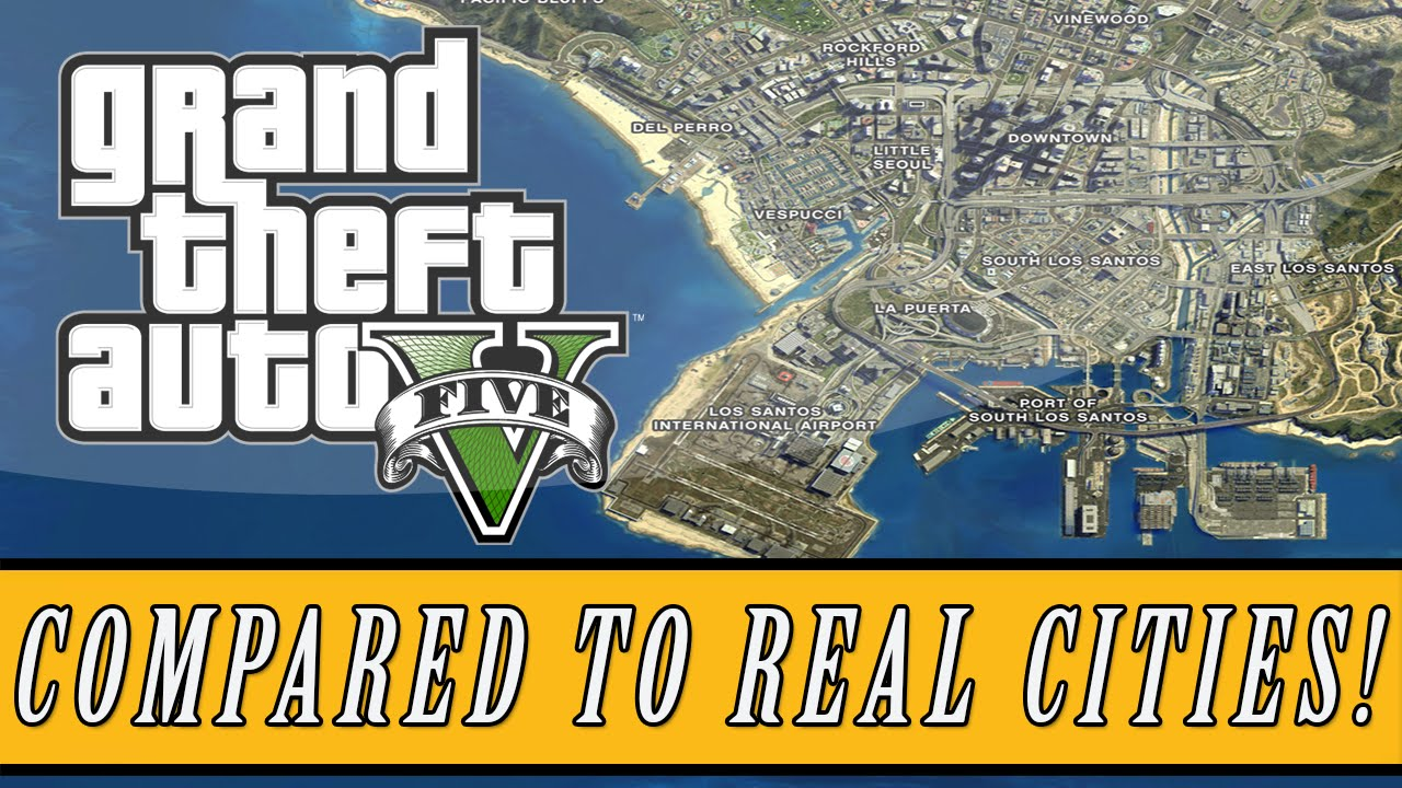 Grand Theft Auto 5  Los Santos Map Size Compared To Real