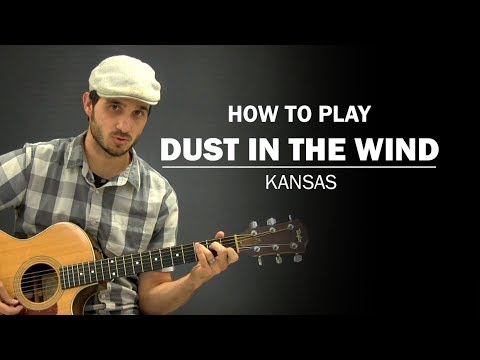 Dust In The Wind Kansas How To Play Beginner Guitar Lesson