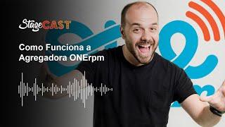 COMO FUNCIONA A ONERPM (AGREGADORA MUSICAL) » Stagecast Extra 3