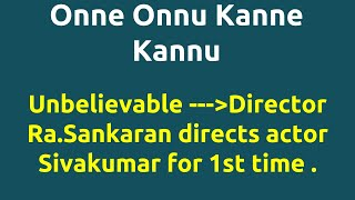 Onne Onnu Kanne Kannu |1974 movie |IMDB Rating |Review | Complete report | Story | Cast