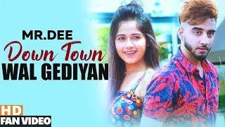Downtown Wal Gediyan (Fan )   Mr.Dee ft. Jannat Zubair   Western Penduz   Latest Songs 2019
