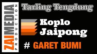 TARLING TENGDUNG KOPLO JAIPONG GARET BUMI (COVER) Zaimedia Production Group Feat Mbok Cayi