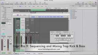 Logic 9 Tutuorial: Sequencing and Mixing Trap Kick & Bass