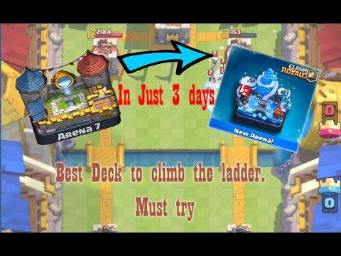 Best Deck - From Arena 7 To Arena 8 in just under 3 days | Clash Royale | DGC