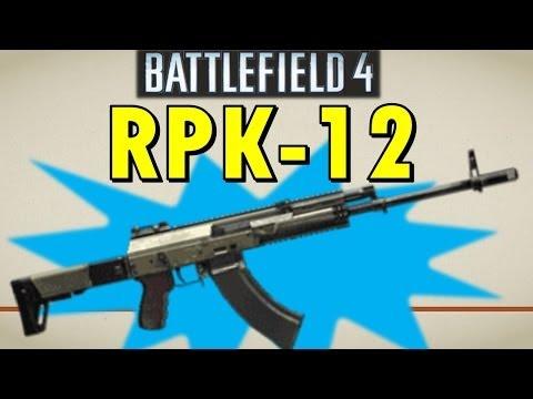 The RPK-12: Support Expert Reward! - Battlefield 4 Weapon Guide