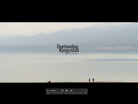 Overlanding Kyrgyzstan
