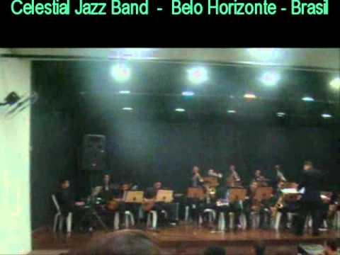 ROCK OF AGES  (Arr: Jônatas Reis) CELESTIAL JAZZ BAND
