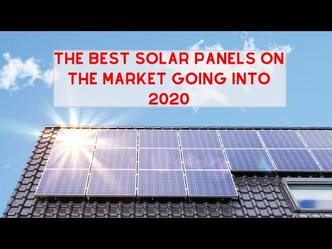 Best Solar Panels 2020.Solar Sales What Are The Best Solar Panels On The Market