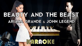 Ariana Grande, John Legend - Beauty and the Beast (Karaoke Instrumental) | Piano Version
