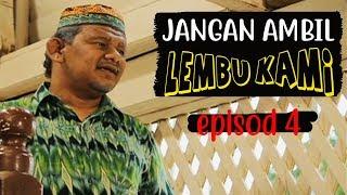 Download Video Jangan Ambil Lembu Kami | Episod 4 MP3 3GP MP4