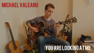 """You Are Looking At Me"" - Michael Valeanu"