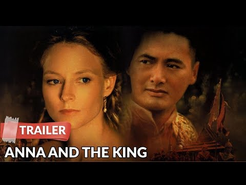 Anna And The King 1999 Trailer Jodie Foster Yun Fat Chow Youtube