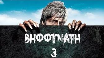 Bhoothnath 3 OFFICIAL TRAILER    AMITABH BACHCHAN    ABHISHEK BACHCHAN