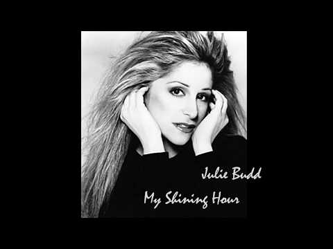 "Julie Budd, ""My Shining Hour"""