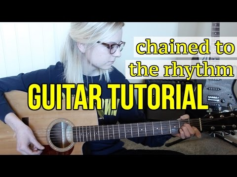 Chained To The Rhythm - Katy Perry | EASY GUITAR TUTORIAL