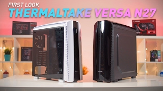 First Look: Thermaltake Versa N27 Chassis