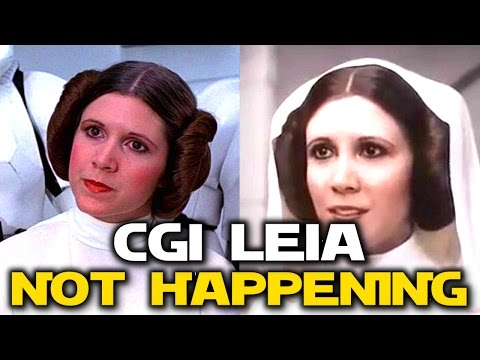 Star Wars News - Lucasfilm Confirms Carrie Fisher CGI Replacement NOT HAPPENING