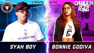 syah-vs-bonnie-godiva-male-vs-female-rap-battle-bullpen-vs-qotr-chival-war
