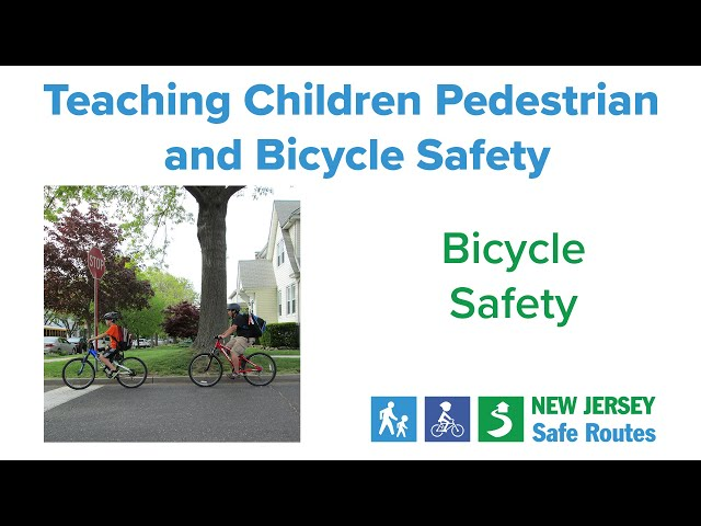 Teaching Children Pedestrian and Bicycle Safety: Bicycle Safety