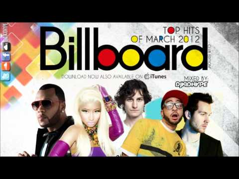 Billboard Top Hits Of MarchApril 2012 Mix Dance Club Edition **FREE Download**