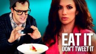 Eat It Don't Tweet It (Instagram Food Porn Anthem)