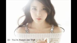 IU (아이유) - You Are Always Like That (Audio)