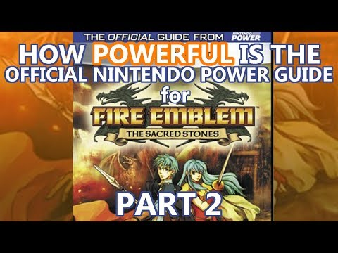 How POWERFUL is the Official Nintendo Power Guide for Fire Emblem Sacred Stones? (Class Guide)