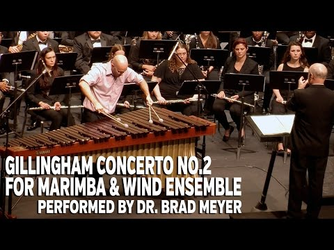Gillingham Concerto No. 2 for Marimba, performed by Dr. Brad Meyer