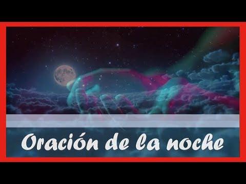 Oracion De La Noche Para Terminar Bien El Dia Y Dormir En Paz