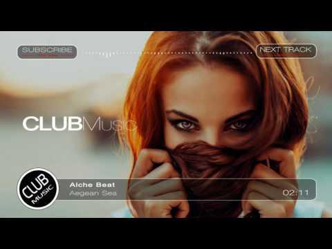 Alche Beat - Aegean Sea (Original Mix) [CLUBMusic Release]