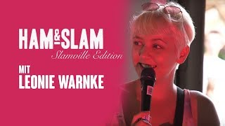 Ham & Slam Slamville Edition mit Leonie Warnke – Jugendsünden und Festivalschnack