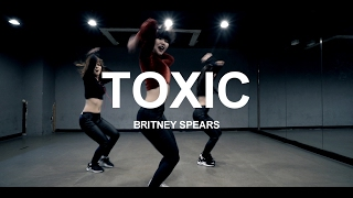 Repeat youtube video TOXIC - BRITNEY SPEARS / CHOREOGRAPHY - HEY LIM