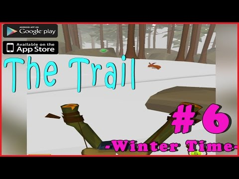 #6 THE TRAIL | THROUGH THE SNOW! | Walkthrough Gameplay Guide | iOS Android Full HD ENGLISH
