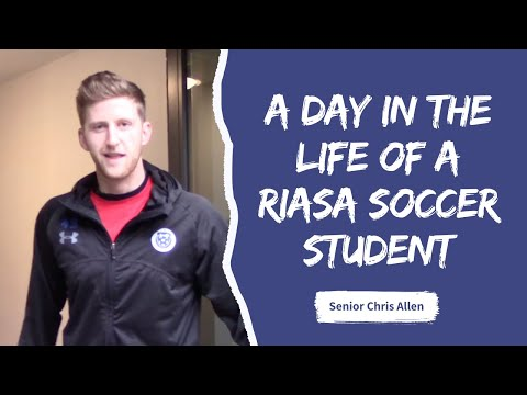 A Day In the Life of A: RIASA Soccer Student Athlete