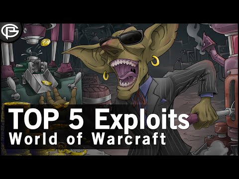 The Top 5 Exploits in WoW