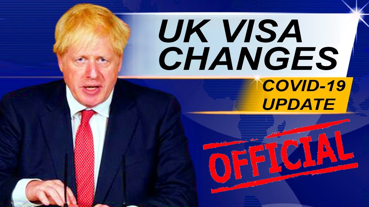 UK VISA AND IMMIGRATION CHANGES DUE TO COVID-19