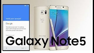 Samsung Galaxy Note 5 Bypass Remove Google Account Lock Frp 2017