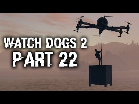 Watch Dogs 2 Gameplay Walkthrough Part 22 - SHANGHAIED (Full