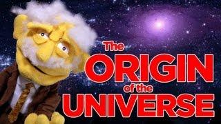 The Origin of the UNIVERSE - With Professor Hans Von Puppet